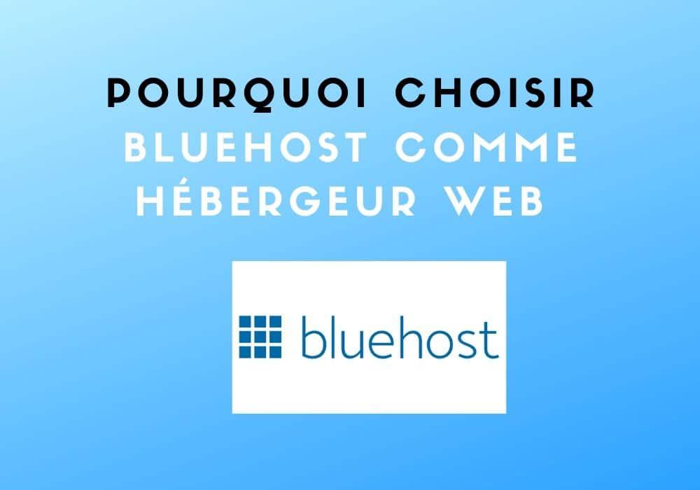 Choisir-BlueHost-comme-hébergeur-web