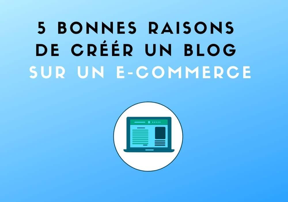 creer un blog sur e-commerce