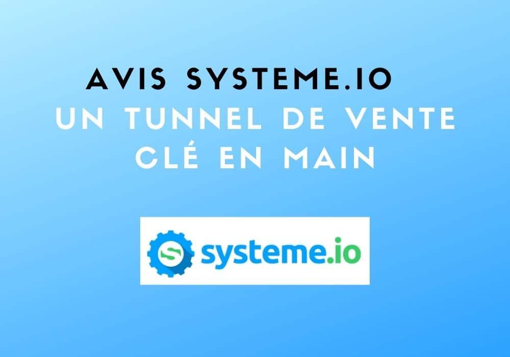 Avis logiciel Systeme.io