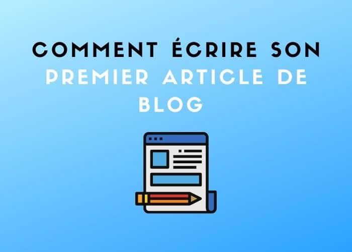 rediger un premier article de blog